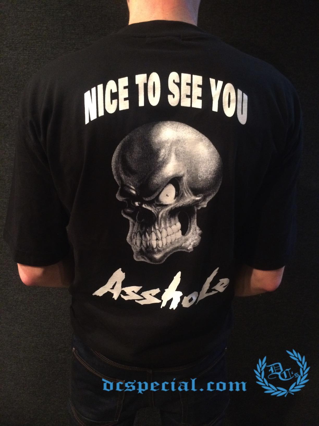 Gangland T-shirt 'Nice To See You Asshole'