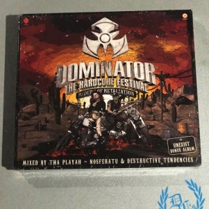 Dominator 2015 CD 'Riders Of Retaliation - Mixed by Tha Playah, Nosferatu & Destructive Tendencies'