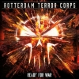 Rotterdam Terror Corps CD 'Ready For War - Limited Edition Single'